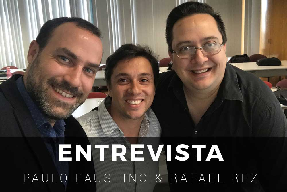 Entrevista Marketing Digital - Paulo Faustino & Rafael Rez