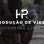 Equipamento Low Cost para Produção de Vídeo